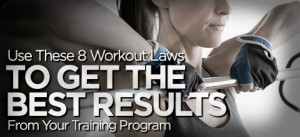 use-8-workout-laws-best-results-from-your-training-program